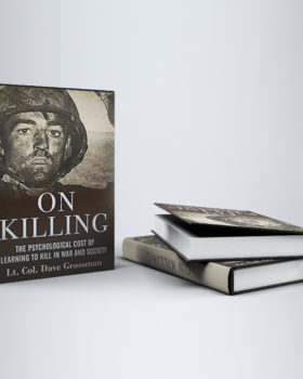 Dave Grossman's On Killing The Psychological Cost of Learning to Kill in War and Society