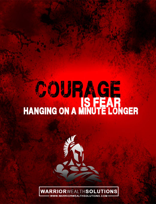 Courage-Is-Gear-Hanging-on-a-minute-Longer Motivational Quote
