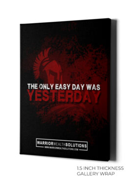 The only easy day was yesterday wall art canvas