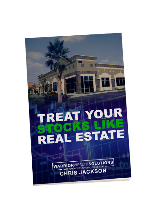 Treat Your Stocks Like Real Estate Soft Cover - Warrior Wealth Solutions